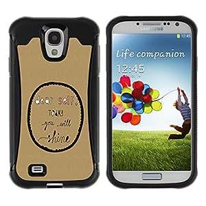 WAWU Funda Carcasa Bumper con Absorci??e Impactos y Anti-Ara??s Espalda Slim Rugged Armor -- inspirational motivational text bubble -- Samsung Galaxy S4 I9500