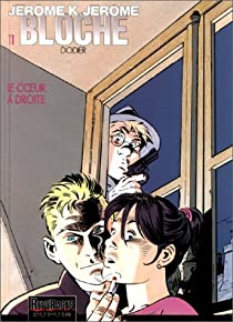 Jérôme K. Jérôme Bloche, tome 11 : Le Coeur à droite par Dodier