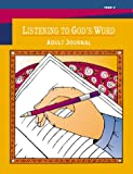Listening to God's Word - Year C, Judy Rothfork and Eileen Drilling, 1568542100
