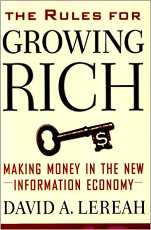 The Newest Advantage Of Being Rich In >> The Rules For Growing Rich Making Money In The New Information