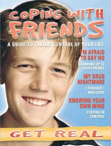 Coping with Friends (Get Real) Kate Tym
