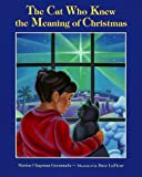 The Cat Who Knew the Meaning of Christmas, Marion C. Gremmels, 0806627913