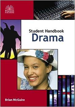 Student Handbook for Drama