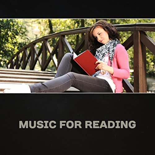 Music for Reading – Calm Music for Deep Focus, New Age. Improve Brain Power, Enhance Memory, Brain Exercises, Mental Renewal, Mindfulness for Learning
