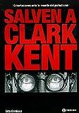 img - for SALVEN A CLARK KENT book / textbook / text book