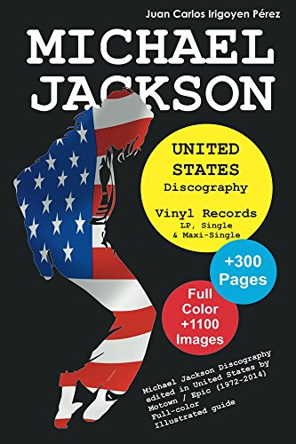 Download for free Michael Jackson - United States Discography - Vinyl Records: Full Color Discography Edited in United Stated by Motown and Epic