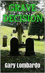 Grave Decision (English Edition)