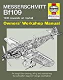img - for Messerschmitt Bf109: 1935 Onwards (all marks) (Owners' Workshop Manual) book / textbook / text book
