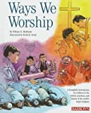 Ways We Worship, William N. McElrath, 0812066251