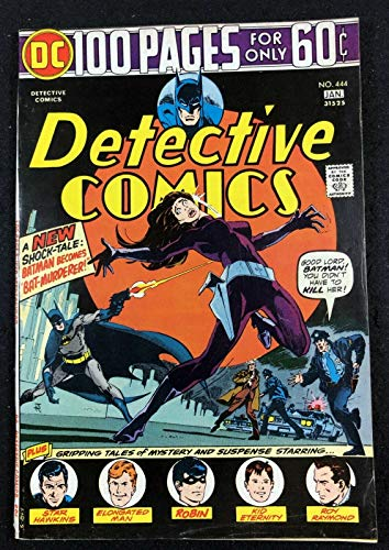 Detective Comics (1937) #444 FN+ (6.5) 100 pages Batman