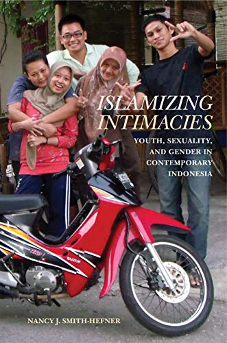 Pdf Social Sciences Islamizing Intimacies: Youth, Sexuality, and Gender in Contemporary Indonesia