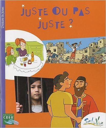 Livres gratuits Juste ou pas juste ? : L'histoire de Jonas epub pdf