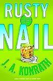 Rusty Nail, J. A. Konrath, 140130088X