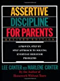 Assertive Discipline for Parents, Lee Canter, 006273279X