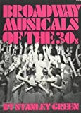 Broadway Musicals of the 30s 9780306801655