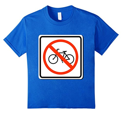 Kids No Bicycles Allowed Sign Simple Halloween Costume T-Shirt 4 Royal (Road Sign Halloween Costumes)