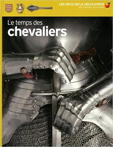 En ligne téléchargement Le temps des chevaliers pdf epub