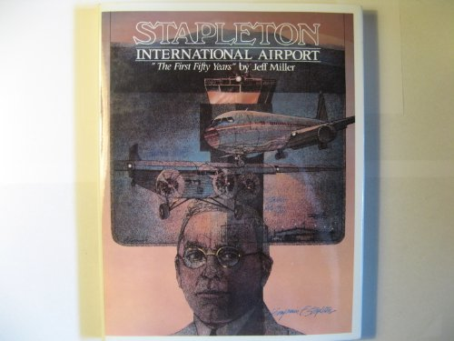 Stapleton International Airport: The First Fifty - Shops Airport International Denver