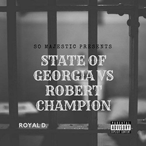 - State Of Georgia Vs Robert Champion [Explicit]