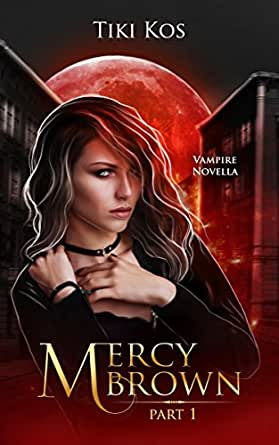 Mercy Brown: A Dystopian Vampire Saga (English Edition ...