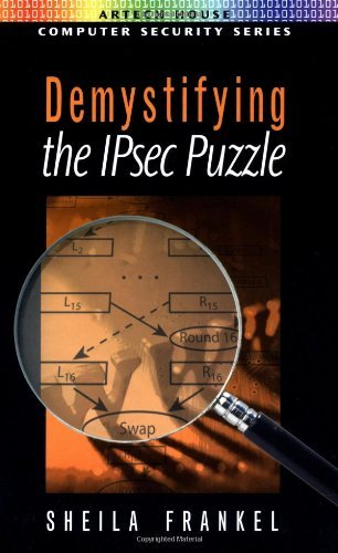 Download Demystifying the IPsec Puzzle (Artech House Computer Security Series) Pdf