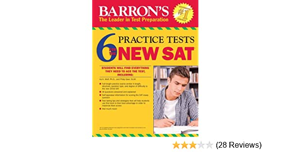 Barrons 6 practice tests for the new sat 2nd edition barrons 6 barrons 6 practice tests for the new sat 2nd edition barrons 6 sat practice tests philip geer stephen reiss 9781438006468 amazon books fandeluxe Image collections