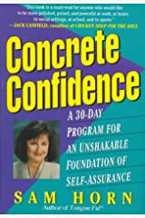 Concrete Confidence: A 30-Day Program for  An Unshakable Foundation of Self-Assurance Hardcover