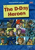 The D-Day Heroes, Patrick Bousquet and R. Hector, 291576204X