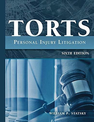Torts: Personal Injury Litigation, Sixth Edition