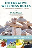 Integrative Wellness Rules, Jim Nicolai, 1401940498