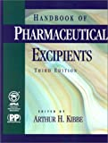 Handbook of Pharmaceutical Excipients 9781582120249