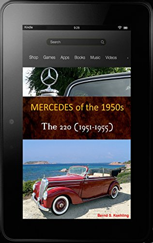 220, Cabrio A, Cabrio B, Coupe with detailed chassis number and data card explanation: From the Mercedes-Benz 220 Sedan to the 220 Coupe and coach-built models with excellent recent color photos