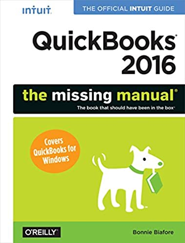 amazon com quickbooks 2016 the missing manual the official intuit rh amazon com quickbooks guide book pdf QuickBooks Homepage
