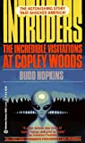 Intruders: The Incredible Visitations at Copley Woods