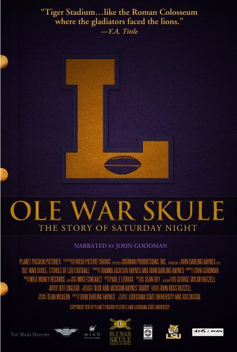 Ole War Skule: The Story of Saturday Night - Lsu Tigers Hanging