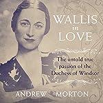 Wallis in Love | Andrew Morton