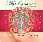 Misa Campesina Nicaraguense by Katia…