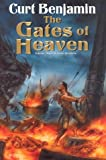 The Gates of Heaven, Curt Benjamin, 0756401569