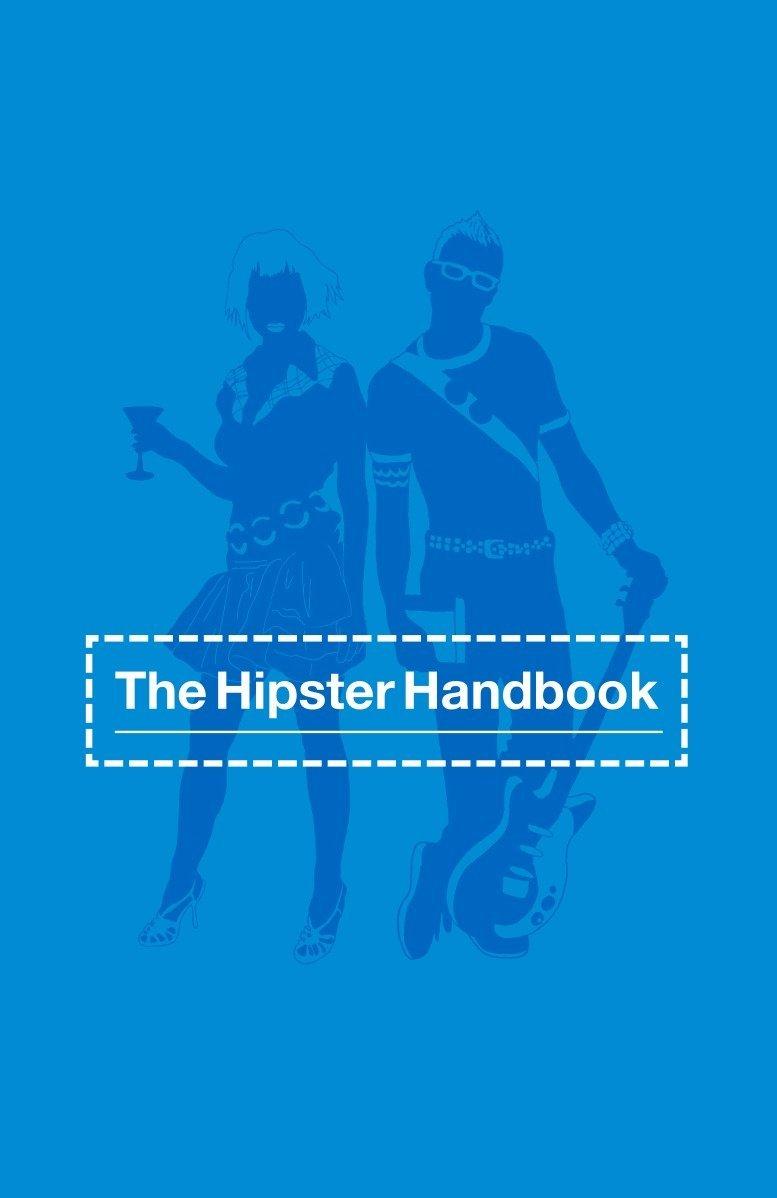 b6f4ffce88aa3a The Hipster Handbook  Robert Lanham
