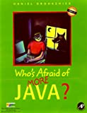 img - for Who's Afraid of More Java? [With *] book / textbook / text book