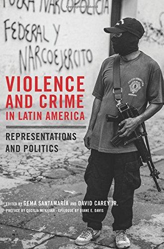 Violence and Crime in Latin America: Representations and Politics