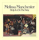 Melissa Manchester: Help Is on the Way (Audio CD)