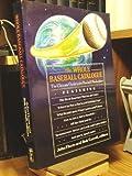 The Whole Baseball Catalog, John Thorn and Bob Carroll, 0671683470