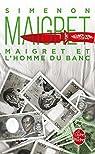 Maigret et l'homme du banc par Georges