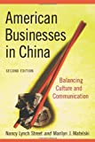 American Businesses in China, Nancy Lynch Street and Marilyn J. Matelski, 0786435925