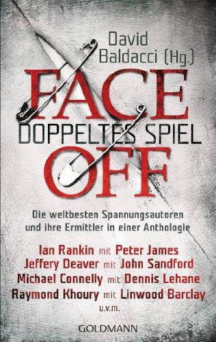 FaceOff - Doppeltes Spiel: Die weltbesten Spannungsautoren und ihre Ermittler in einer Anthologie (German Edition) (Jack Lehane compare prices)