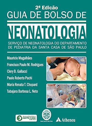 Guia de Bolso de Neonatologia - Volume 1