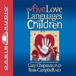 The Five Love Languages of Children | Gary Chapman