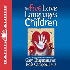 The Five Love Languages of Children Audiobook