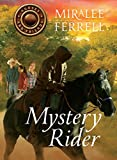 Mystery Rider (Horses and Friends Book 3)